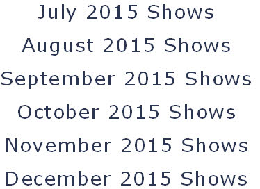July 2015 Shows