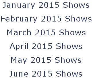 January 2015 Shows